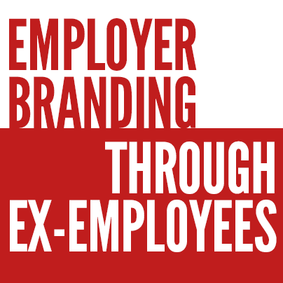 Employer Branding Strategy through Ex-Employees