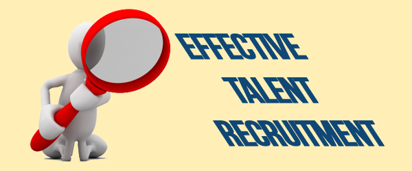 Human Resource Management And Effective Talent Recruitment